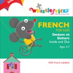 French for kids dedans at dehors