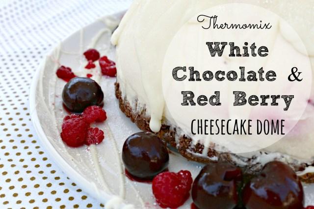 white choc and red berry cheesecake dome