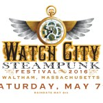 On the schedule at the Watch City Steampunk Festival '16!