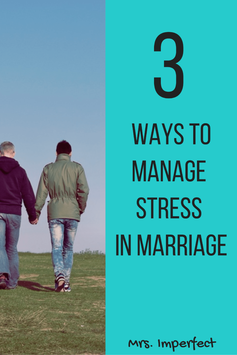 3 Ways to Manage Stress in Marriage