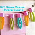 DIY Kids Room Decor – Paper Lights