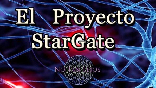 El Proyecto StarGate - Stargate Proyectos secretos Capacidades mentales