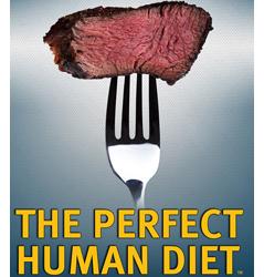 perfect human diet