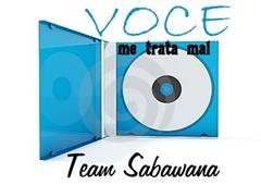 Team Sabawana - Voce me trata mal ( Kadu Groove Beatz )1