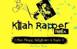 Killah rapper remix