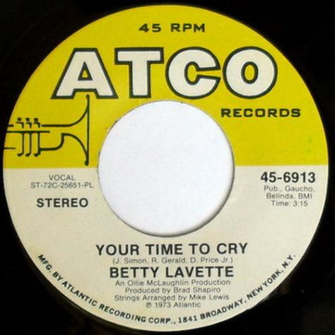 Betty Lavette -  Your Turn To Cry (Atco)