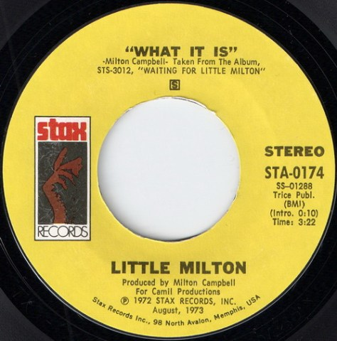 Little Milton - What It Is (Stax 45)