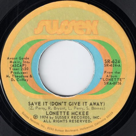 "Lonette McKee – Save It (Don't Give it Away) {Sussex} [7""] '1974 (Re:Up)"