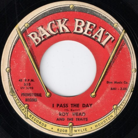 Roy Head And The Traits - I Pass The Day (Back Beat # 555) Label Scan
