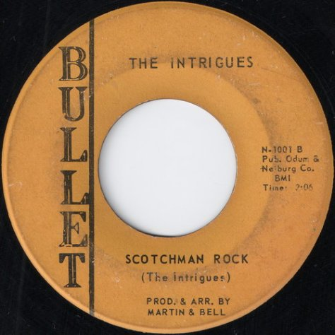 The Intrigues - Scotchman Rock (Bullet, 1969) Label Scan
