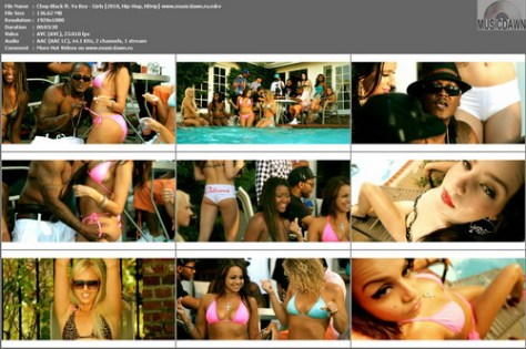 Chop Black ft. Ya Boy – Girls [2010, HDrip] Music Video (Re:Up)