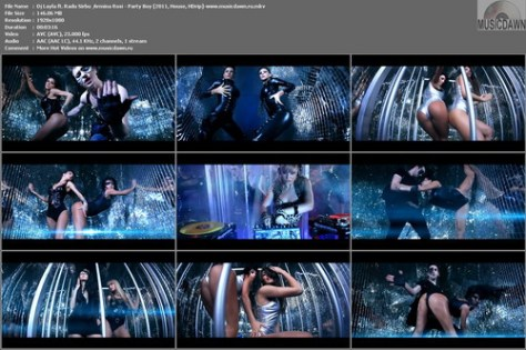 Dj Layla ft. Radu Sirbu & Armina Rosi – Party Boy [2011, HD 1080p] Music Video