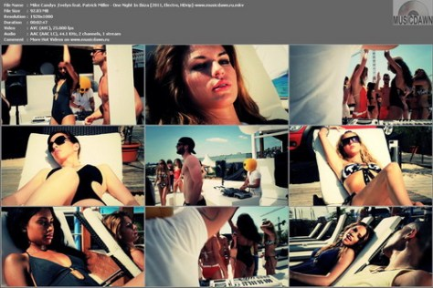 Mike Candys & Evelyn feat. Patrick Miller - One Night In Ibiza (2011, Electro, HD 1080p)