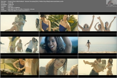 Project B feat. Kelly Rowland – Summer Dreaming [2012, HD 720p] Music Video