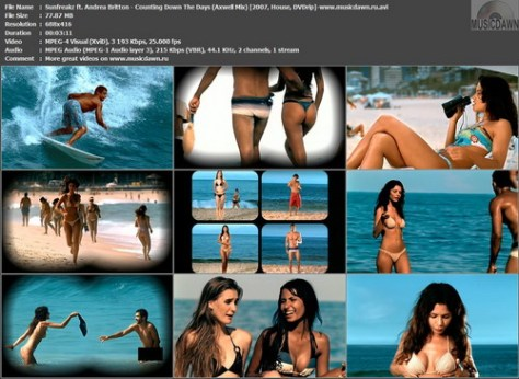 Sunfreakz ft. Andrea Britton – Counting Down The Days (Axwell Mix) [2007, DVDrip] Music Video (Re:Up)