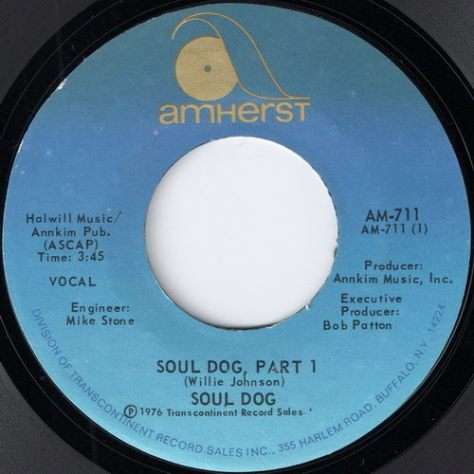 "Soul Dog – Soul Dog Part 1 & 2 (Amherst) [7""] '1976"