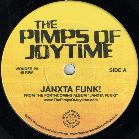 The Pimps Of Joytime - Janxta Funk! (Wonderwheel Recordings) 2011