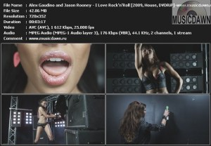 Alex Gaudino and Jason Rooney – I Love Rock'n'Roll [2009, DVDRiP] Music Video