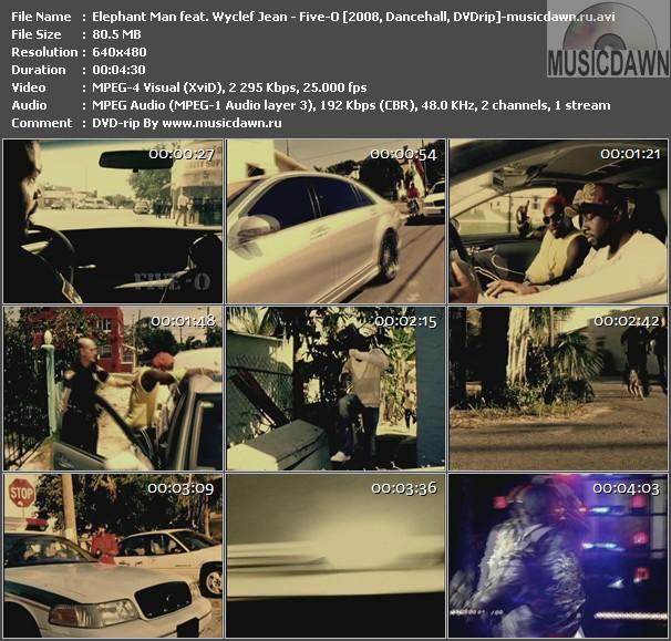 Elephant Man feat. Wyclef Jean - Five-O (2008, Dancehall, DVDrip)
