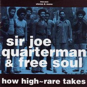 Sir Joe Quarterman & Free Soul - How High: Rare Takes Front Cover Art