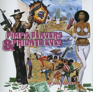 VA - Pimps, Players & Private Eyes 1991 Front Cover Art