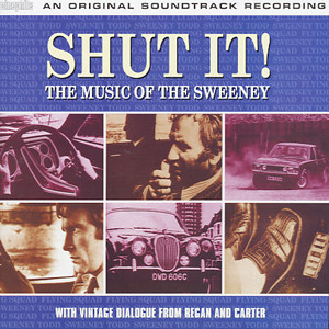 VA - Shut It! The Music Of The Sweeney OST Front Cover Art