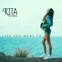Kia Alexander - Like You Want To (Out Now)