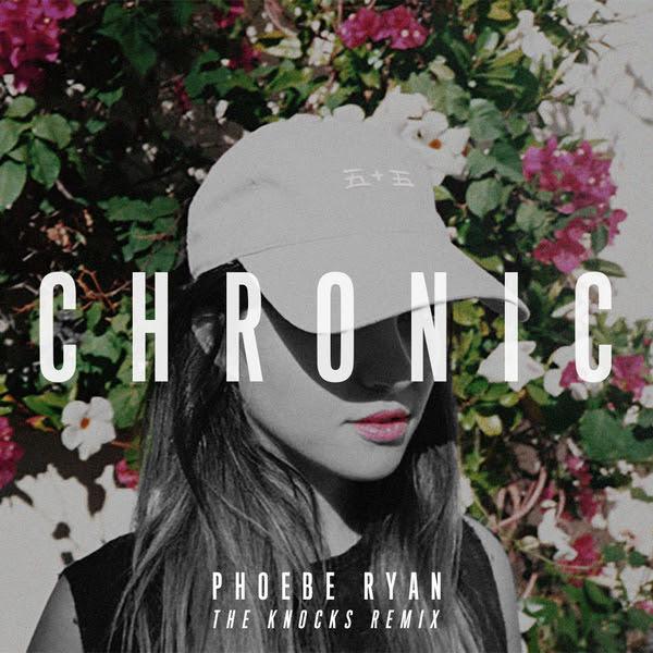 "Phoebe Ryan premiered the Knocks Remix of her latest single, ""Chronic."""