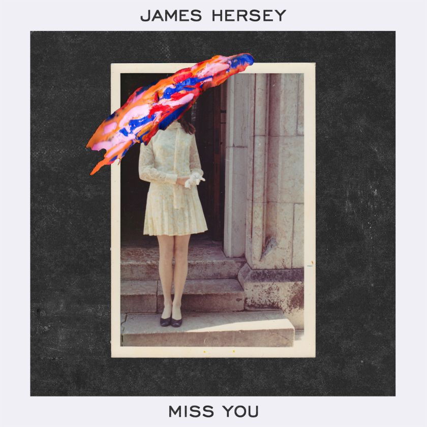 """""""MIss You"""" by Austrian singer/songwriter/producer James Hersey is out now."""