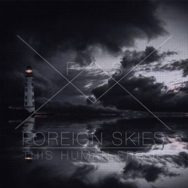 foreign-skies-this-human-error-ep