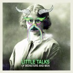 """""""Little Talks"""" by Of Monsters and Men – The Song of the Week for 6/11/2012"""