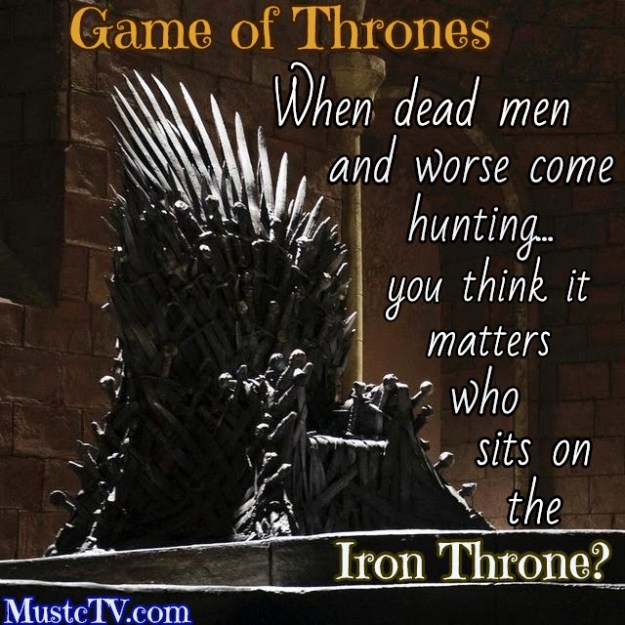 Game of thrones throne quote
