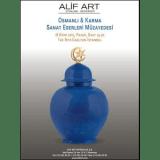18 Ekim 2015 Osmanlı ve Karma Sanat Eserleri Müzayedesi - Alif Art