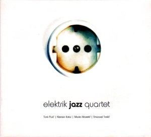 Elektrik jazz Quartet (2005)