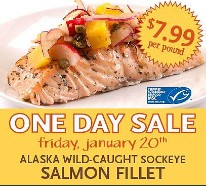 ScreenHunter 80 Jan. 17 11.11 Whole Foods: One Day Only Sale ~ Sockeye Salmon Fillet $7.99/lb. ~ Friday 1/20