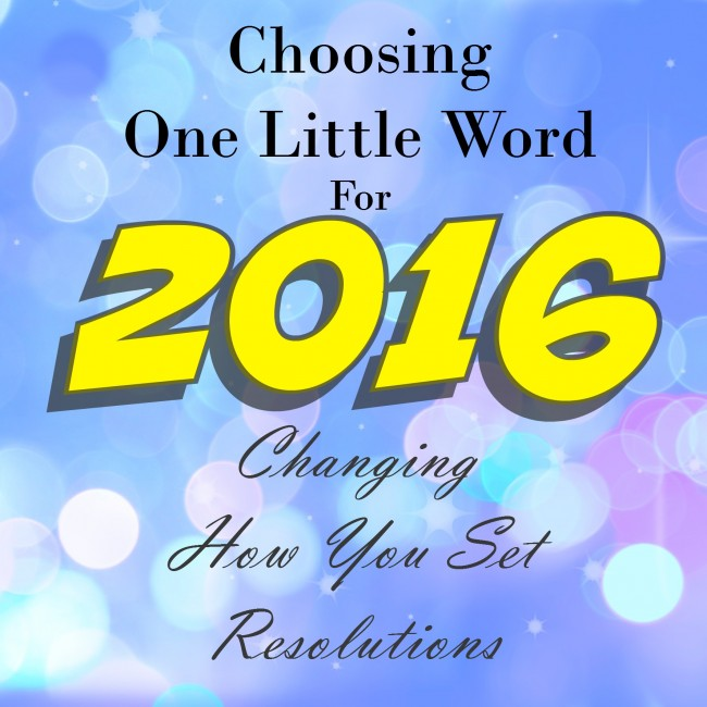 My Word for 2016 is...