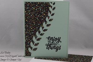 Stampin' Up! Botanical Builder Framelits Dies and Botanical Gardens DSP and Enjoy the little things