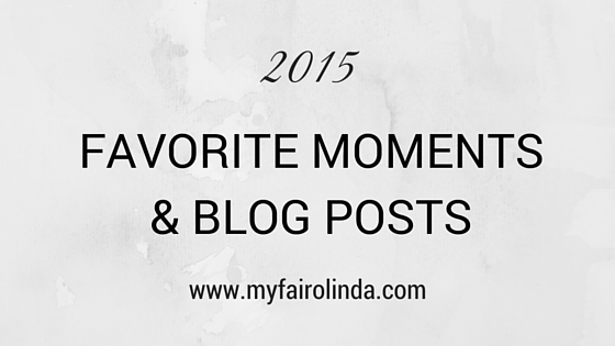 My 2015 favorite moments and blog posts