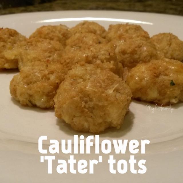 """Cauliflower """"Tater"""" Tots"""