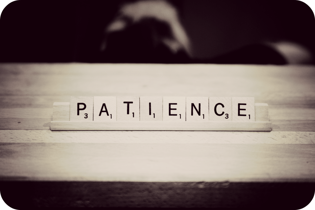 Growing Patience