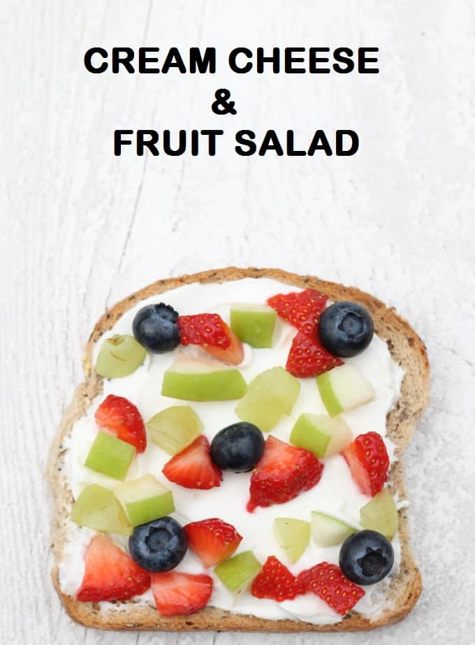 cream cheese fruit salad toast | my fussy eater