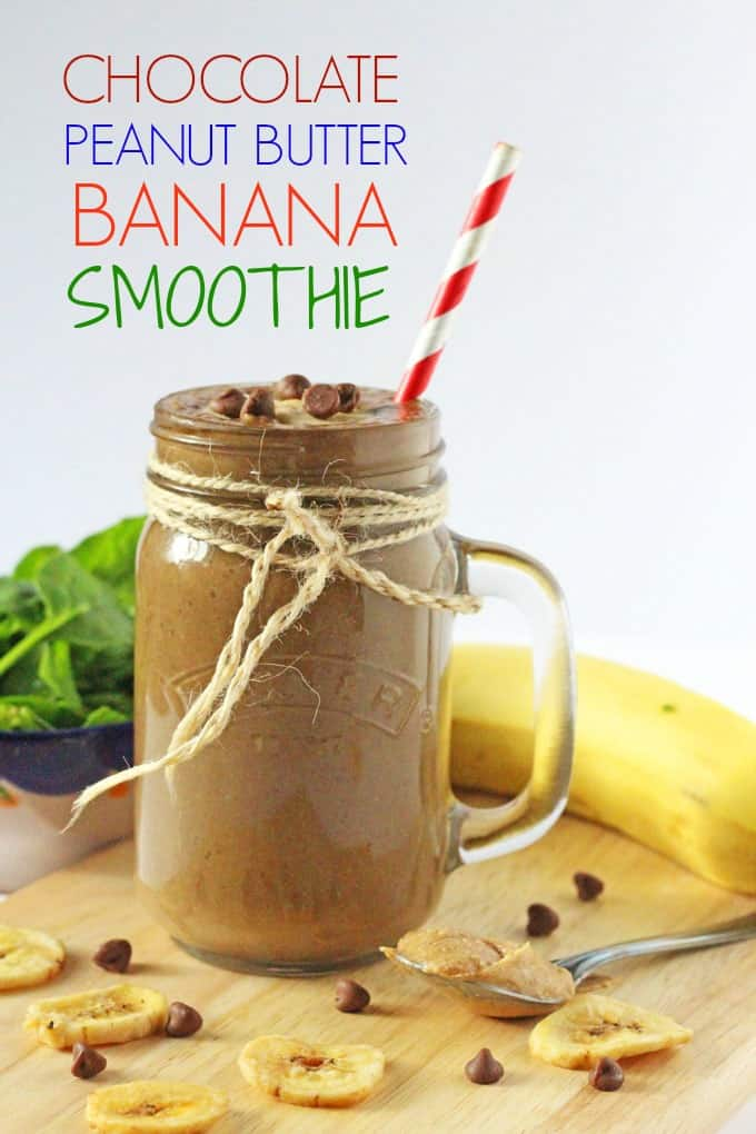 and healthy kid-friendly Chocolate, Peanut Butter & Banana Smoothie ...