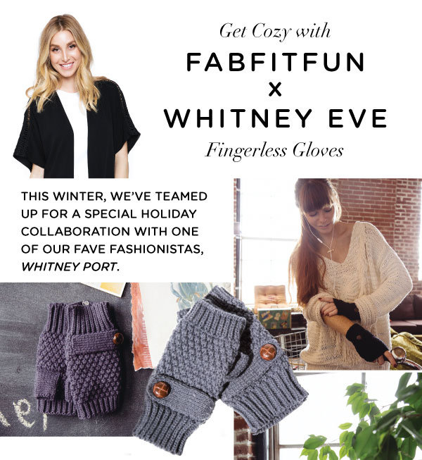 fabfitfun-vip-box-winter-2015-box-spoiler-whitney-eve-finger-gloves spoiler 3