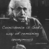 The Quotable Albert Einstein: On Coincidence