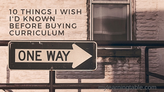 10 things i wish i'd known before buying curriculum mylearningtable.com