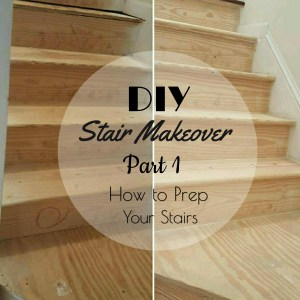 DIY Stair Makeover {Howto prep your stairs}
