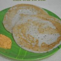 Black Urad Dal Dosa - Karuppu Ulundu Dosai