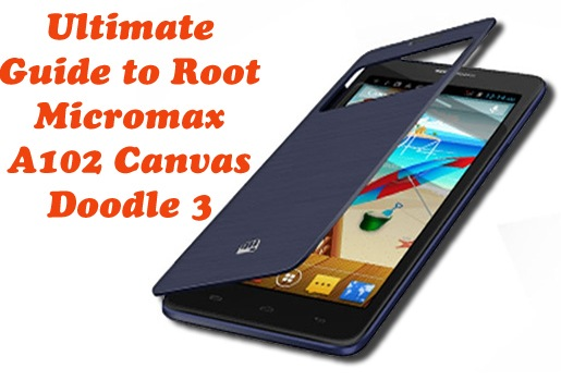 Ultimate Guide to Root Micromax A102 Canvas Doodle 3