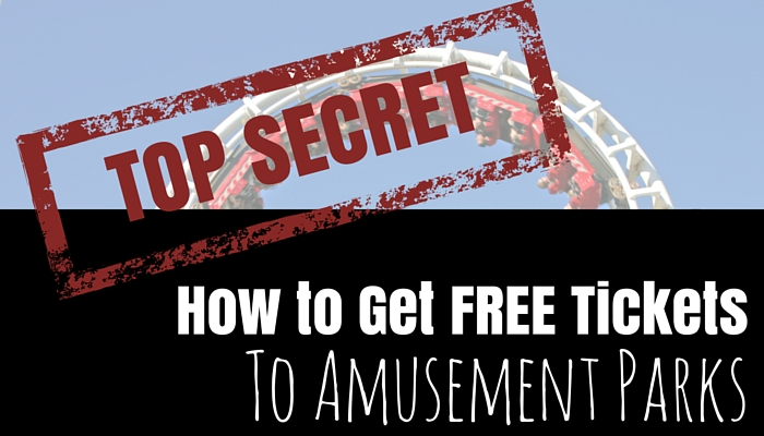 How To Get Free Tickets To Amusement Parks Revealed!