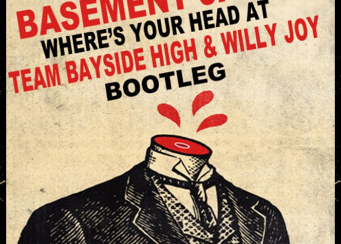 basement jaxx where s your head at team bayside high and willy